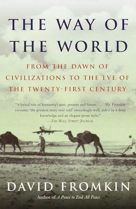 The Way of the World: From the Dawn of Civilizations to the Eve of the Twenty-First Century als Taschenbuch