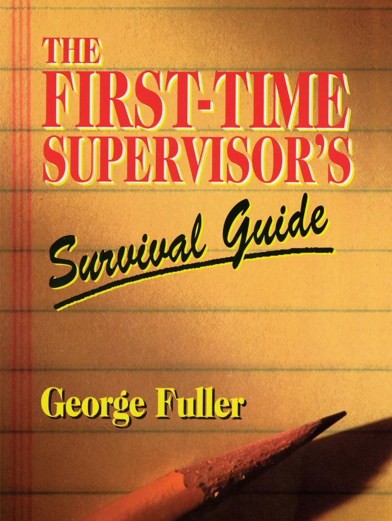 First Time Supervisor's Survival Guide als Taschenbuch