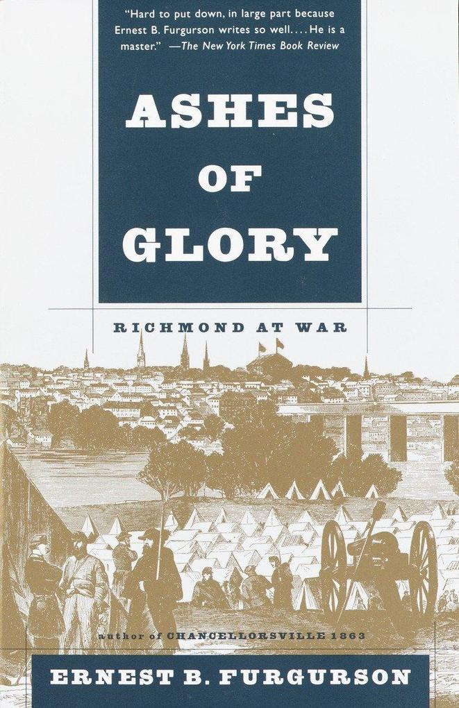 Ashes of Glory: Richmond at War als Taschenbuch