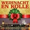 Weihnacht en Kölle - Die schönsten 40 Lieder