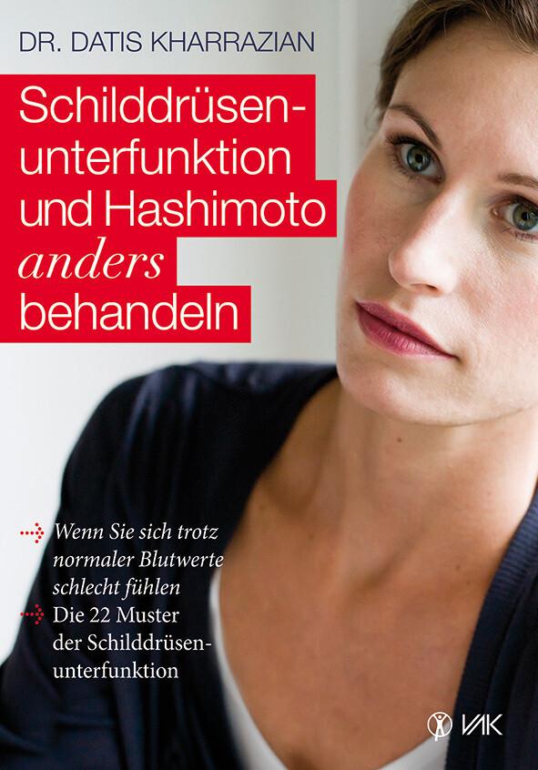 Schilddrüsenunterfunktion und Hashimoto anders behandeln als Buch