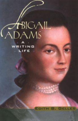 Abigail Adams: A Writing Life als Taschenbuch