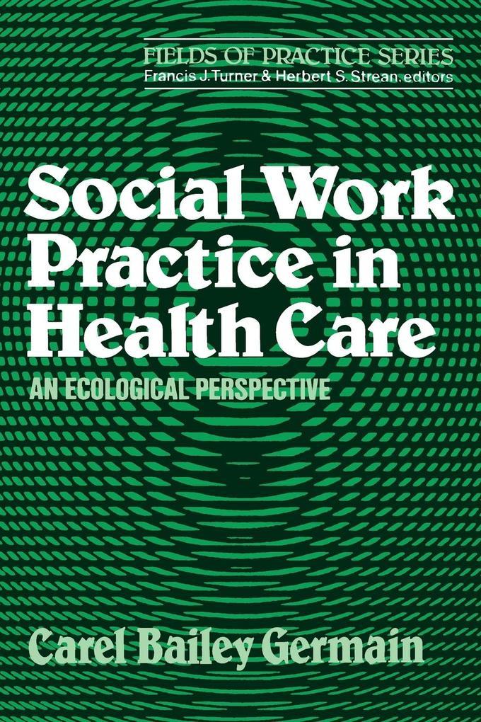 Social Work Practice in Health Care als Taschenbuch