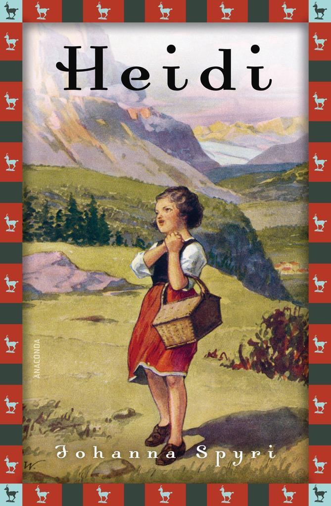 Heidi - Vollständige Ausgabe. Erster und zweiter Teil. als Buch