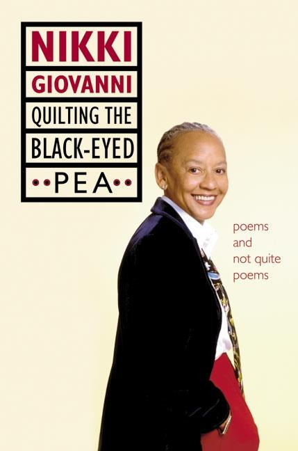 Quilting the Black-Eyed Pea: Poems and Not Quite Poems als Buch