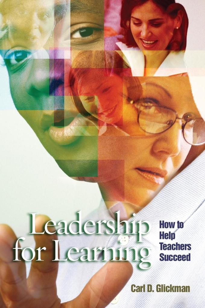 Leadership for Learning: How to Help Teachers Succeed als Taschenbuch