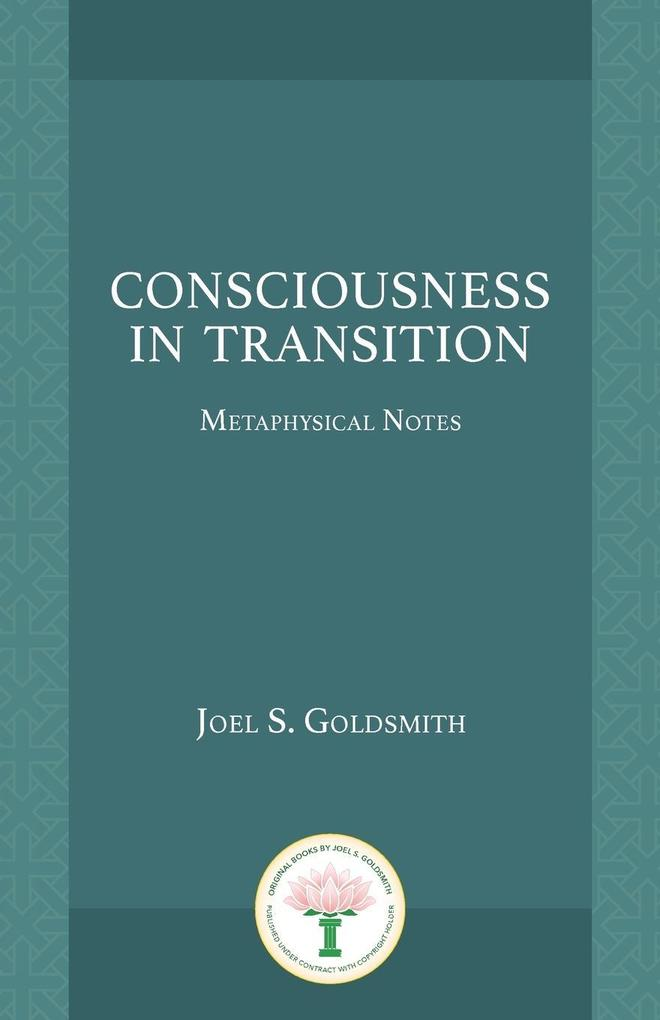 Consciousness in Transition: Metaphysical Notes als Taschenbuch