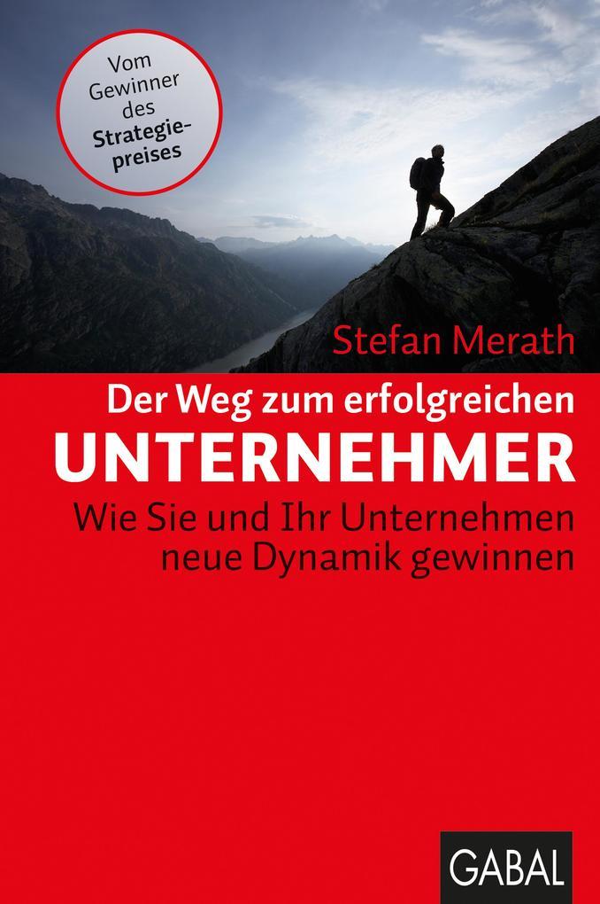 Der Weg zum erfolgreichen Unternehmer als eBook