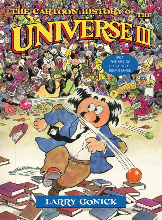 Cartoon History of the Universe III als Taschenbuch