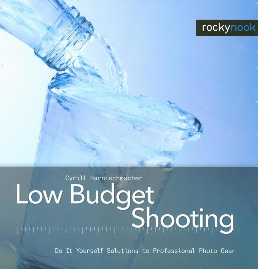 Low Budget Shooting als eBook von Cyrill Harnis...
