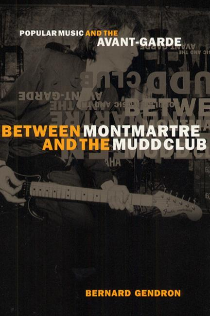 Between Montmartre and the Mudd Club als Taschenbuch