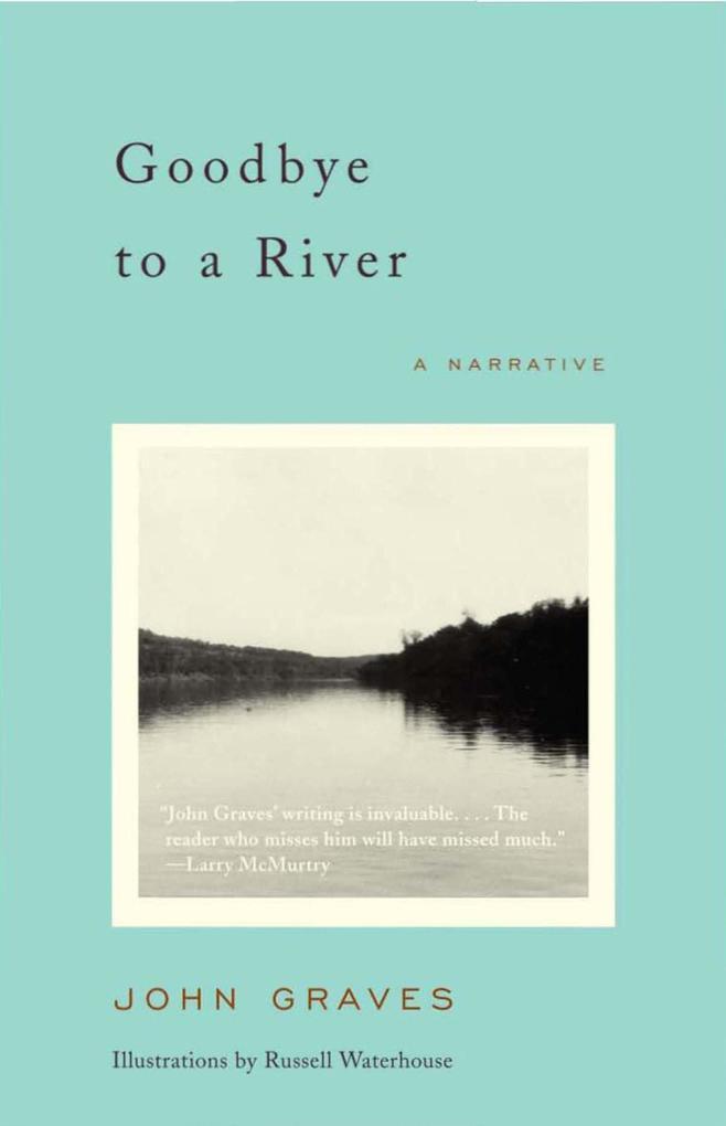 Goodbye to a River: A Narrative als Taschenbuch