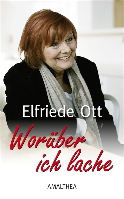 Worüber ich lache als Buch von Elfriede Ott