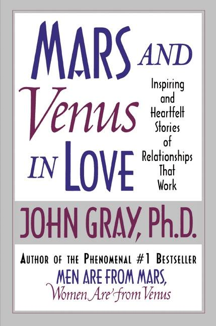 Mars and Venus in Love: Inspiring and Heartfelt Stories of Relationships That Work als Taschenbuch
