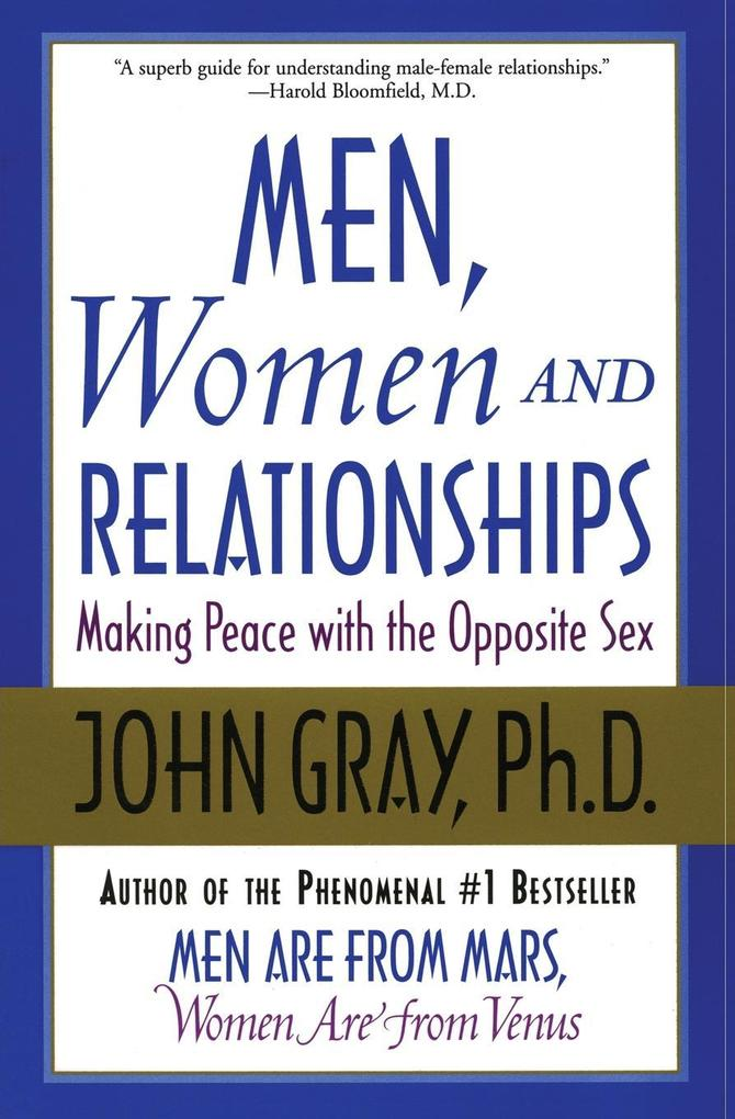 Men, Women and Relationships: Making Peace with the Opposite Sex als Taschenbuch