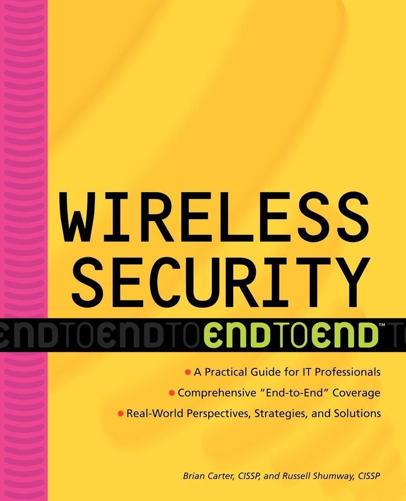 Wireless Security: End to End als Taschenbuch