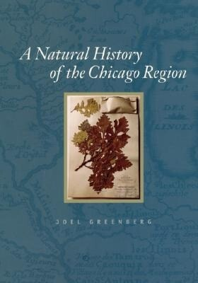 A Natural History of the Chicago Region als Buch