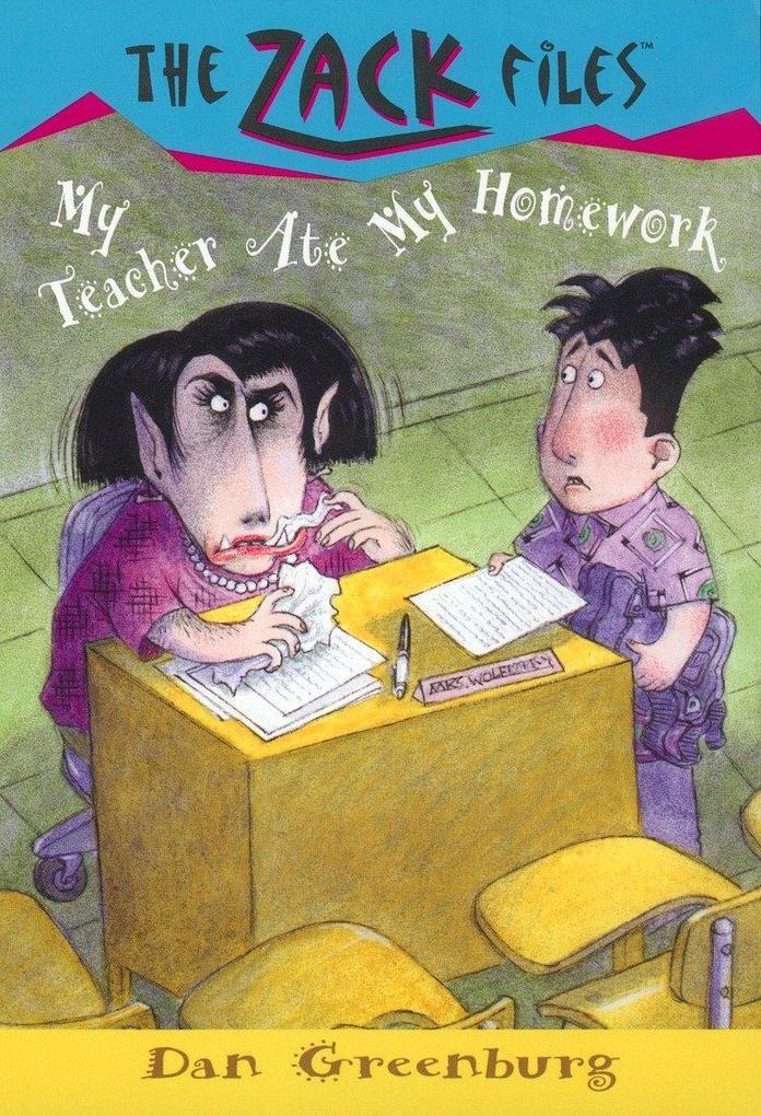 Zack Files 27: My Teacher Ate My Homework als Taschenbuch
