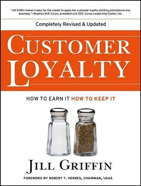 Customer Loyalty: How to Earn It, How to Keep It als Taschenbuch