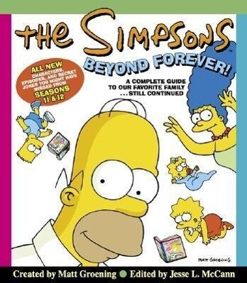 The Simpsons Beyond Forever!: A Complete Guide to Our Favorite Family...Still Continued als Buch