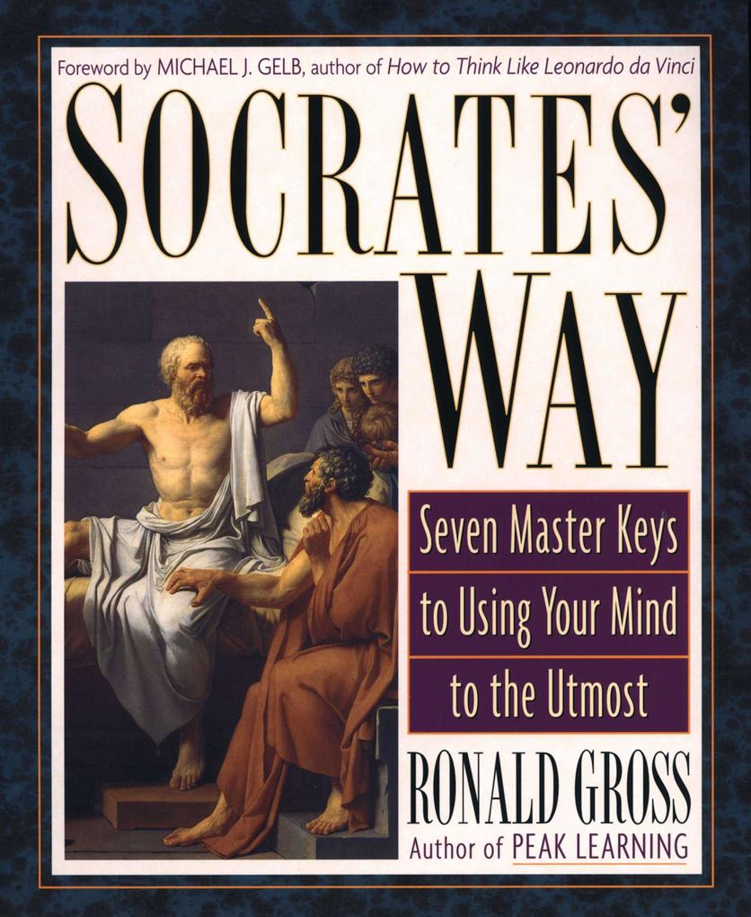 Socrates' Way: Seven Keys to Using Your Mind to the Utmost als Taschenbuch