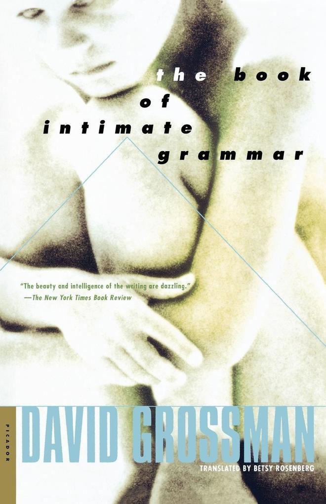 The Book of Intimate Grammar als Taschenbuch
