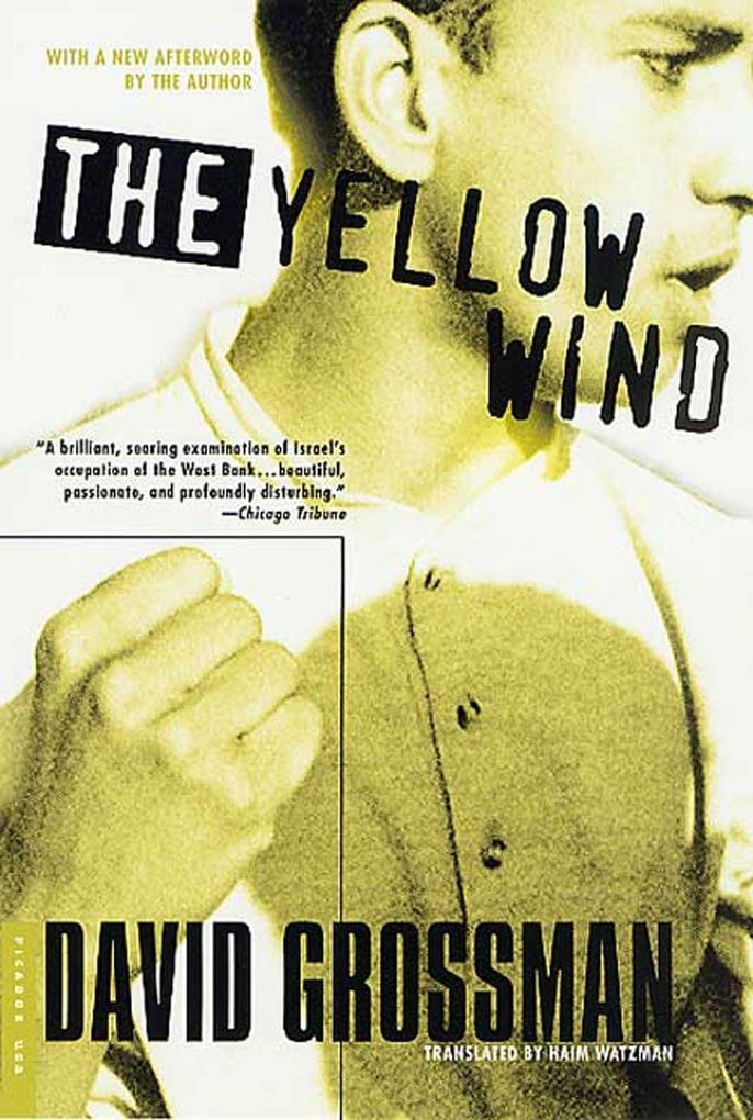 The Yellow Wind: With a New Afterword by the Author als Taschenbuch
