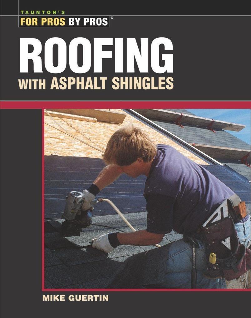 Roofing with Asphalt Shingles als Taschenbuch