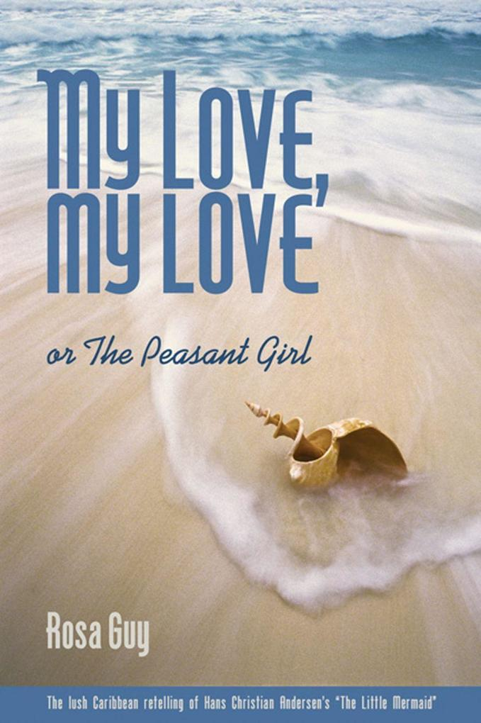 My Love, My Love: Or the Peasant Girl als Taschenbuch