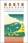 North Bank Road: The Spokane, Portland and Seattle Railway