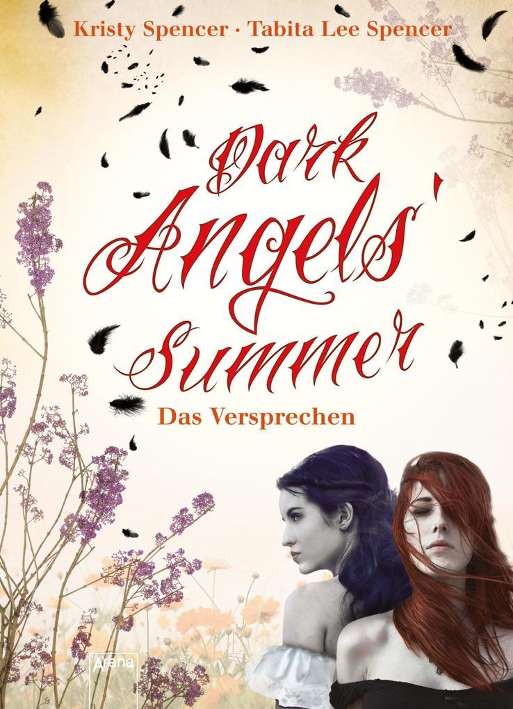 Dark Angels' Summer. Das Versprechen als eBook