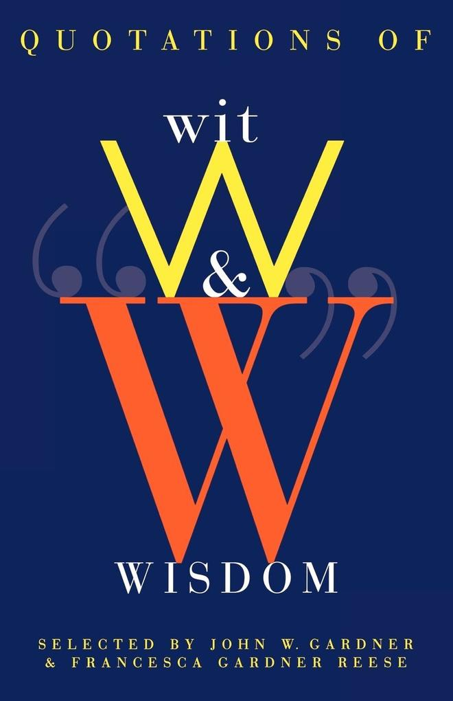 Quotations of Wit and Wisdom als Taschenbuch