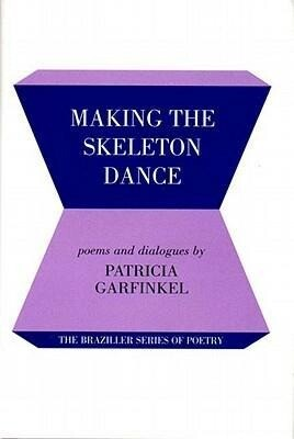 Making the Skeleton Dance als Buch