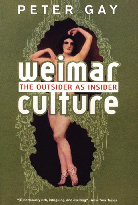 Weimar Culture: The Outsider as Insider als Taschenbuch