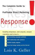 Response!: The Complete Guide to Profitable Direct Marketing als Taschenbuch