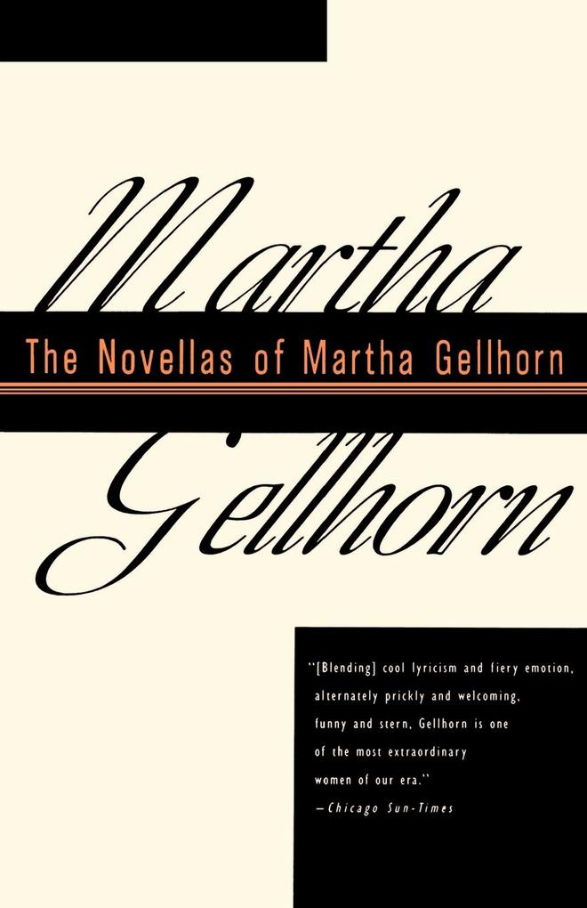 The Novellas of Martha Gellhorn als Buch