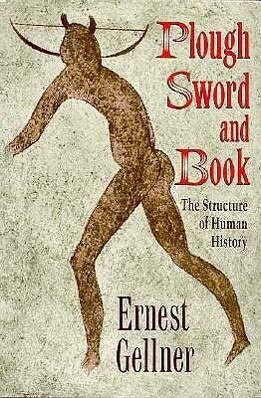 Plough, Sword, and Book: The Structure of Human History als Taschenbuch