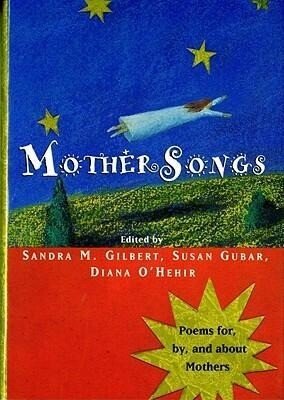 Mothersongs: Poems For, By, and about Mothers als Buch