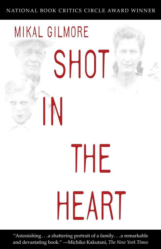 Shot in the Heart als Taschenbuch