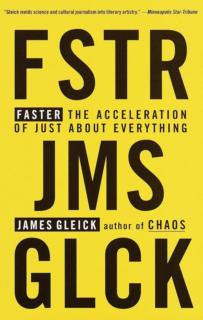 Faster: The Acceleration of Just about Everything als Taschenbuch