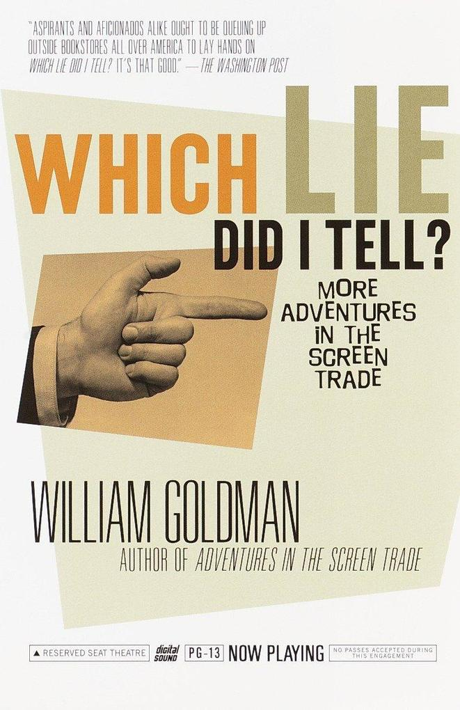 Which Lie Did I Tell?: More Adventures in the Screen Trade als Taschenbuch