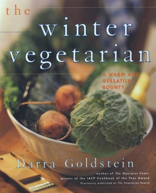 The Winter Vegetarian: Recipes and Refections for the Cold Season als Taschenbuch
