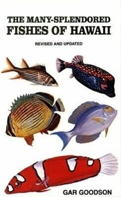 The Many-Splendored Fishes of Hawaii als Taschenbuch