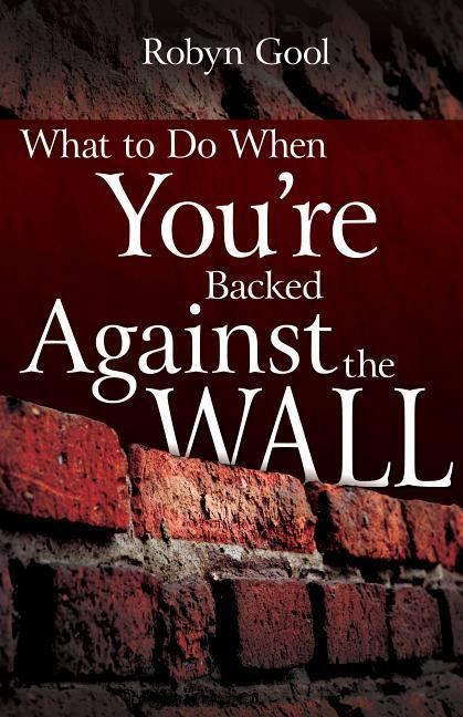 What to Do When Youre Backed Against the Wall als Taschenbuch