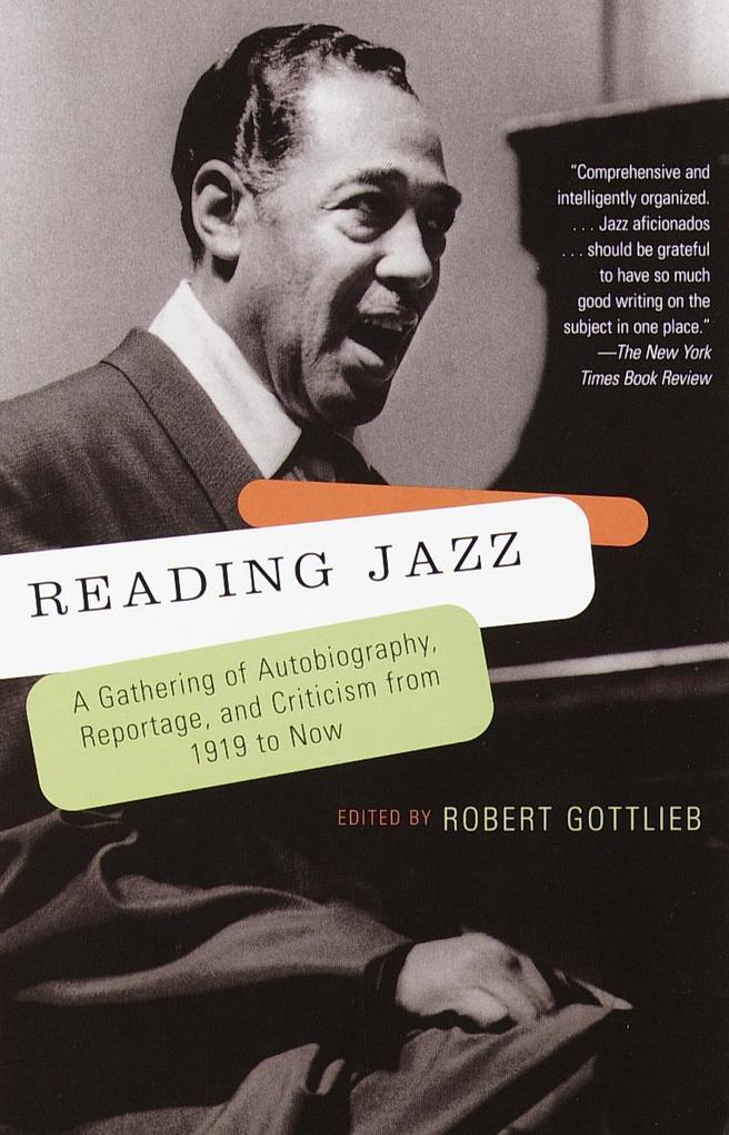 Reading Jazz: A Gathering of Autobiography, Reportage, and Criticism from 1919 to Now als Taschenbuch