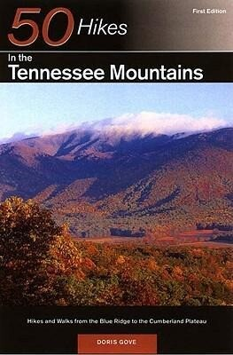 Explorer's Guide 50 Hikes in the Tennessee Mountains: Hikes and Walks from the Blue Ridge to the Cumberland Plateau als Taschenbuch
