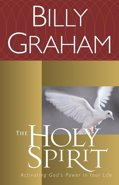 The Holy Spirit: Activating God's Power in Your Life als Taschenbuch
