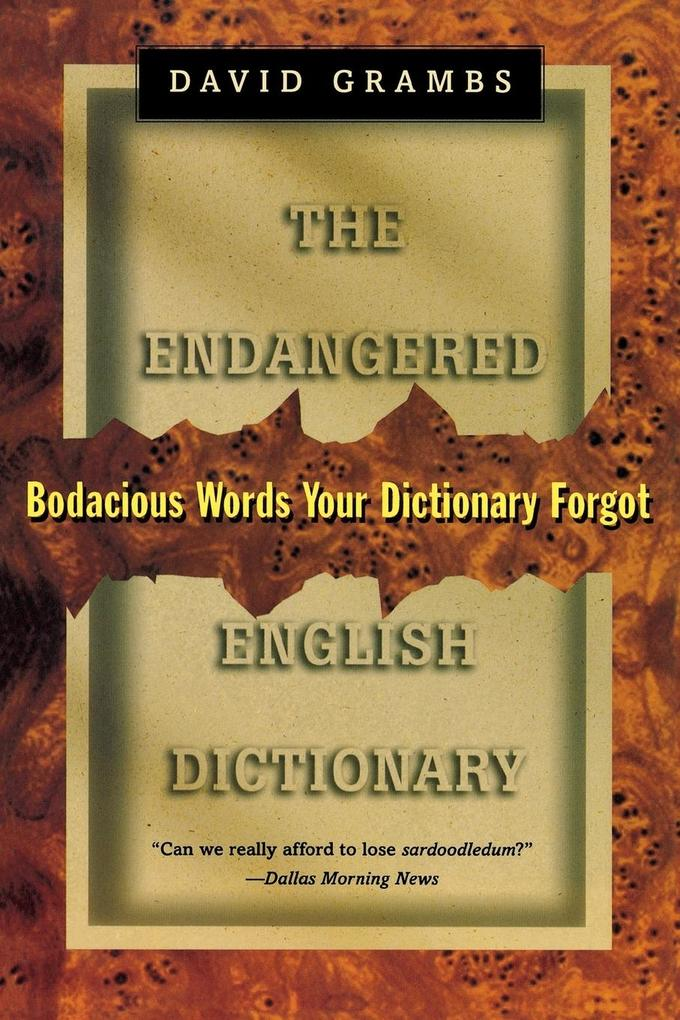 Endangered English Dictionary: Bodacious Words Your Dictionary Forgot als Taschenbuch