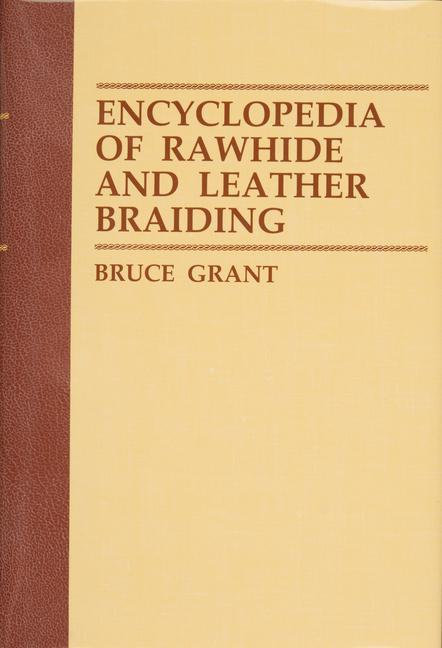 Encyclopedia of Rawhide and Leather Braiding als Buch