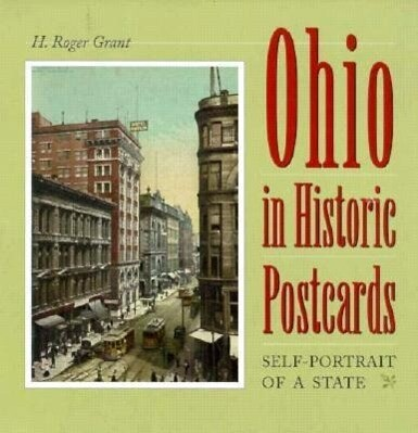 Ohio in Historic Postcards: Self-Portrait of a State als Buch